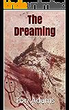 The Dreaming: A folktale supernatural horror novella