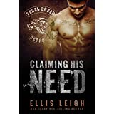 Claiming His Need (Feral Breed Motorcycle Club Series Book 2)