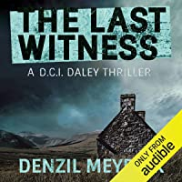 The Last Witness: A D.C.I. Daley Thriller, Book 2