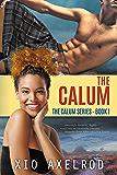 The Calum (The Calum Series Book 1)