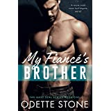 My Fiancé's Brother (The Guilty Series Book 1)
