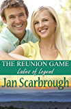 The Reunion Game: Ladies of Legend (The Winchesters of Legend, TN Book 1)