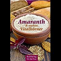 Amaranth & andere Vitalkörner (Minibibliothek)