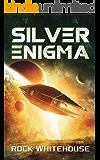 Silver Enigma: An ISC Fleet Novel (The Preeminent War Book 1)