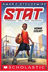STAT #1: Home Court: Standing Tall and Talented (STAT: Standing Tall and Talented) Kindle Edition