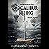 Excalibur Rising Book Four: An Arthurian Saga