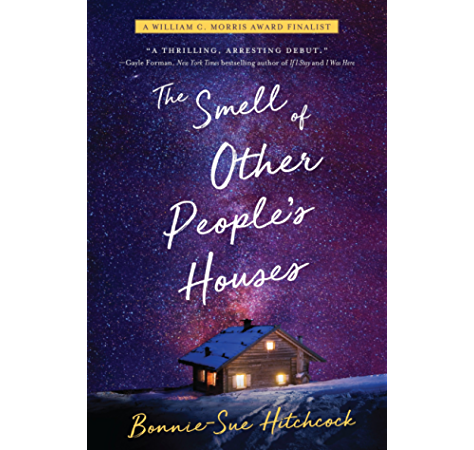 Amazon Com The Smell Of Other People S Houses Ebook Hitchcock Bonnie Sue Kindle Store