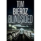 Blindsided (Psychiatrist Grant Garrick Series Book 1)