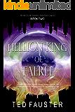 Hellion King of Faerel: Contemporary Fantasy (World of Faerel Book 2)