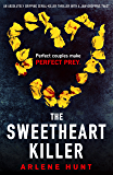 The Sweetheart Killer: An absolutely gripping murder mystery thriller (Detective Roxy Malloy Book 1)