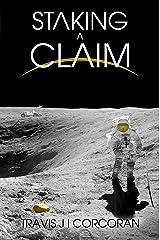 Staking A Claim (Aristillus) Kindle Edition