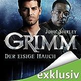 Der eisige Hauch (Grimm 1)