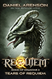Tears of Requiem (Requiem: Song of Dragons Book 2)