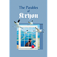 The Parables of Kryon (English Edition)