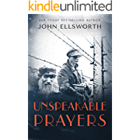 Unspeakable Prayers (Historical Fiction Book 2)