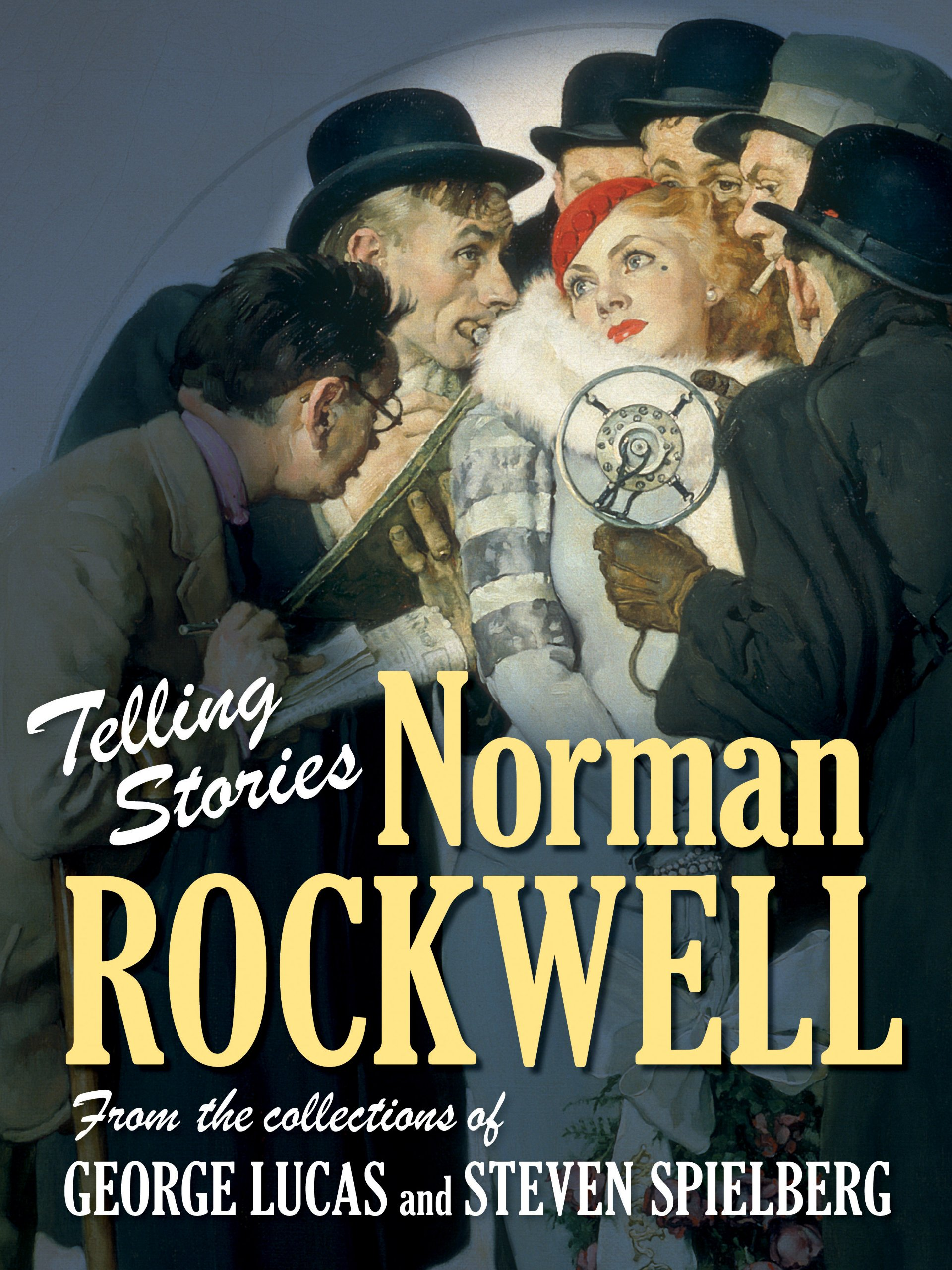 Telling Stories: Norman Rockwell from the Collections of George Lucas and Steven Spielberg pdf epub