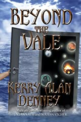 Beyond the Vale Kindle Edition