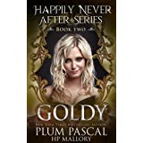 Goldy: A Reverse Harem Fairytale Romance Series (Happily Never After Book 2) (English Edition)
