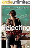 Rejecting Mr. O'Connor (Mr. O'Connor Reihe 2)
