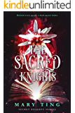 The Sacred Knights (Secret Knights Book 3)