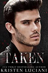 Taken: A Dark Italian Mafia Second Chance Romance (Men of Mayhem Book 3) Kindle Edition