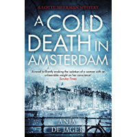 A Cold Death in Amsterdam (Lotte Meerman Book 1)