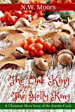 The Oak King and The Holly King: A Christmas Short Story in the Antrim Cycle