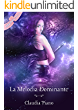 La Melodia Dominante (Armonia Vol. 3)