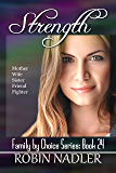 Strength (Family by Choice Book 24)