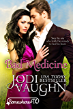 BAD MEDICINE: SOMEWHERE, TEXAS (SOMEWHERE TEXAS Book 3)