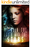 Between the Earth and the Stars