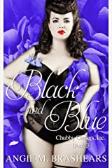 Black and Blue (Chubby Chasers, Inc. Series Book 3) Kindle Edition