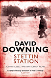 Stettin Station (John Russell series Book 3)
