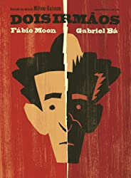 Dois irmãos: Baseado na obra de Milton Hatoum