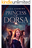 Princess of Dorsa (The Chronicles of Dorsa Book 1)