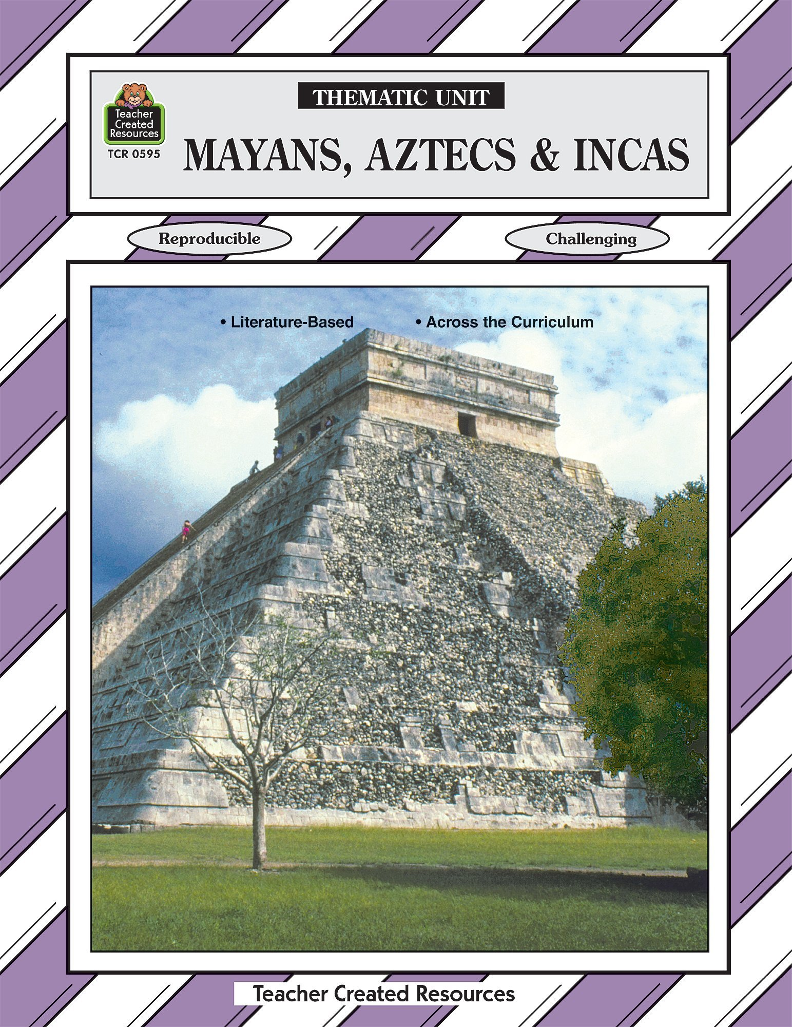 Mayans, Aztecs & Incas Thematic Unit (Thematic Unit (Teacher Created Materials))
