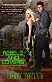 Rebels and Lovers (Dock Five Book 4)