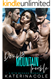 Double Mountain Trouble: A MFM Menage Romance