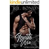 Ignite Me (Watch Me Burn Book 4)