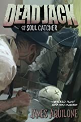 Dead Jack and the Soul Catcher Kindle Edition