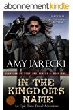 In The Kingdom's Name (Guardian of Scotland Book 2) (English Edition)