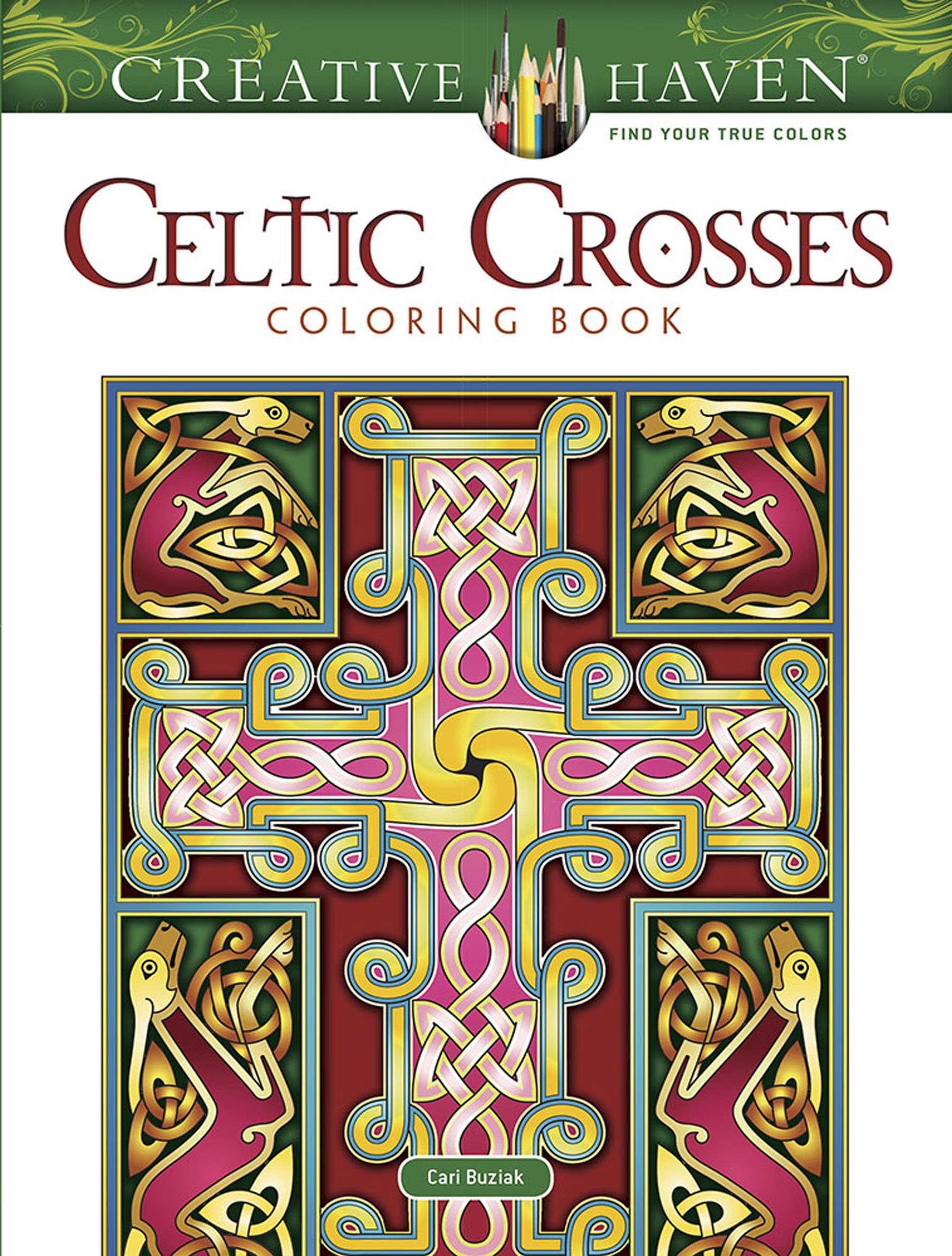 Creative Haven Celtic Crosses Coloring Book (Adult Coloring)