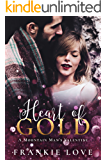 Heart of Gold: A Mountain Man's Valentine