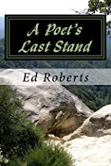 A Poet's Last Stand Kindle Edition