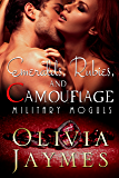 Emeralds, Rubies, and Camouflage: Book 4 (Military Moguls)