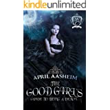 The Good Girl's Guide to Being a Demon (Woodland Creek)