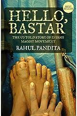 Hello Bastar Kindle Edition