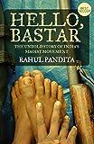 Hello Bastar: The Untold Story Of Indias Maoist Movement