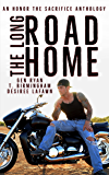 The Long Road Home: an Honor the Sacrifice Anthology