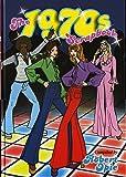 The 1970s Scrapbook